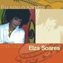 Eu Sou O Samba/Elza Soares