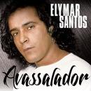 Avassalador/Elymar Santos