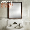 I'm Only A Man/Emery
