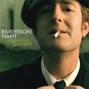 Cigarettes And Gasoline/Emerson Hart