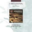 A Bach Festival/Empire Brass