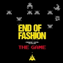 The Game/End Of Fashion