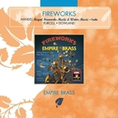 Fireworks/Empire Brass