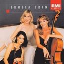 Eroica Trio/Eroica Trio