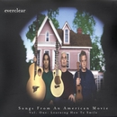 Songs From An American Movie: Learning How To Smile/Everclear