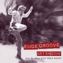 Get Em Goin'/Euge Groove