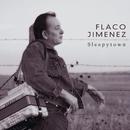 Sleepytown/Flaco Jimenez