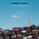 Out-Of-State Plates/Fountains Of Wayne