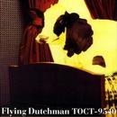 Flying Dutchman/フライング・ダッチマン