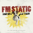 3 Out Of 4 Ain't Bad/Fm Static
