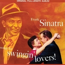 Songs For Swingin' Lovers! (Remastered)/Frank Sinatra