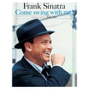 Come Swing With Me! (Remastered)/Frank Sinatra