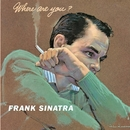 Where Are You? (Remastered)/Frank Sinatra