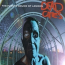 Dead Cities/Future Sound Of London
