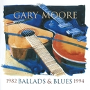 Ballads & Blues 1982-1994/Gary Moore