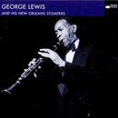 George Lewis And His New Orleans Stompers/George Lewis