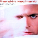 The Skin Mechanic/Gary Numan