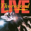 LIVE/George Thorogood & The Destroyers