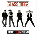 Simple Mission/Glass Tiger