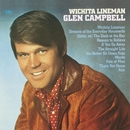 Wichita Lineman (Remastered)/Glen Campbell