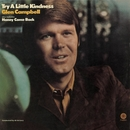 Try A Little Kindness/Glen Campbell