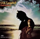 Galveston (Remastered)/Glen Campbell