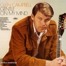 Gentle On My Mind (Remastered)/Glen Campbell