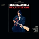 Hey Little One/Glen Campbell