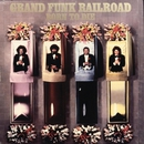 Born To Die (Remastered)/Grand Funk Railroad