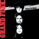 Closer To Home (Remastered)/Grand Funk Railroad