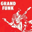 Grand Funk (Red Album) (Remastered)/Grand Funk Railroad