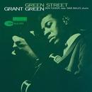 Green Street (Rudy Van Gelder Edition)/Grant Green