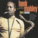 Third Season/Hank Mobley