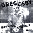 Banned In New York/Greg Osby