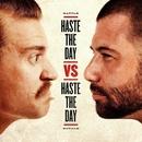 Haste The Day vs. Haste The Day (Live)/Haste The Day