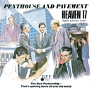 Penthouse And Pavement (Special Edition)/Heaven 17