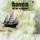 All For A Reason/Haven