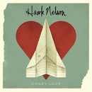 Crazy Love/Hawk Nelson