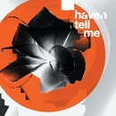 Tell Me/Haven