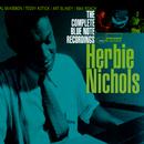 ザ・コンプリート・ブルー・ノート・レコーディングス・オブ・ハービー・ニコルス/Herbie Nichols
