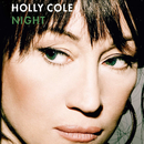 Night/Holly Cole