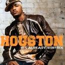 イッツ・オールレディ・リトゥン 期間限定盤 スペシャル・プライス/Houston