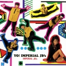 YO! IMPERIAL JB'S/インペリアルJB'S