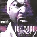 War & Peace Vol. 2 (The Peace Disc)/Ice Cube