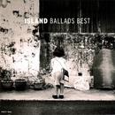 ISLAND BALLAD BEST/ISLAND