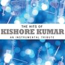 The Hits Of Kishore Kumar - An Instrumental Tribute/Instrumental Performers