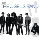 Best Of The J. Geils Band/The J. Geils Band