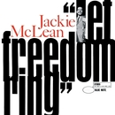 Let Freedom Ring (Rudy Van Gelder Edition)/Jackie McLean