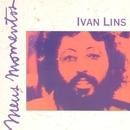 Meus Momentos: Ivan Lins/Ivan Lins
