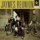 Jaymes Reunion/Jaymes Reunion